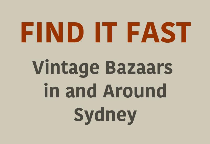 Vintage bazaars in and around Sydney