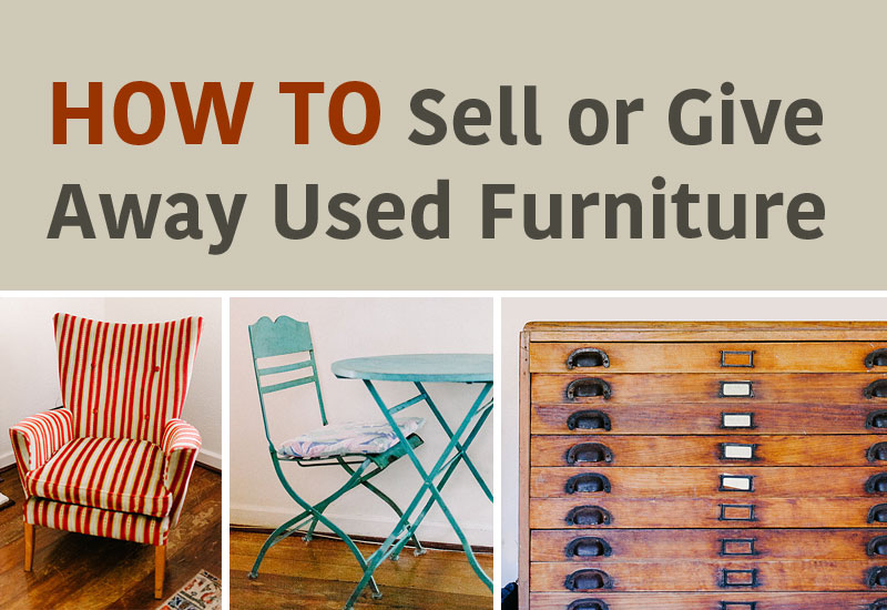 How to sell or give away used furniture: The ultimate guide